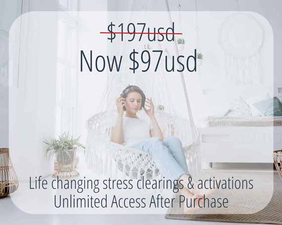 VIP Pricing. Life changing stress clearings and activations. Previously at 197 dollars, now 97 dollars.Unlimited access after purchase.